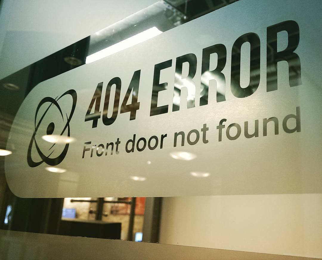 Uh oh, looks like you found our back door. #404friday#404error #companyculture #siliconslopes #devlife #windowvinyl #vinylgraphics